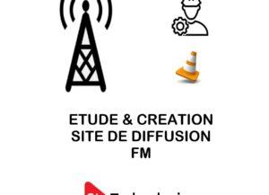 Etude & Réalisation de votre site de diffusion Radio FM