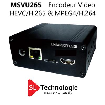 MSVU265 HDMI Encodeur Vidéo HEVC/H.265 & MPEG4/H.264 – Monoflux