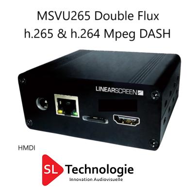 MSVU265 HDMI Double Flux Encodeur Vidéo HEVC/H.265 & MPEG4/H.264 – MPEG DASH